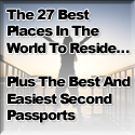 Passport To Freedom: The World's Top Havens For Residency, Citizenship, And A Second Passport