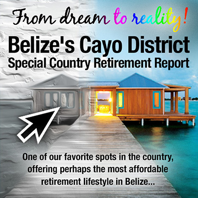 Belize's Cayo District Special Country Retirement Report