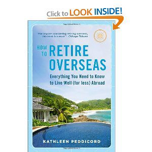 How To Retire Overseas Book