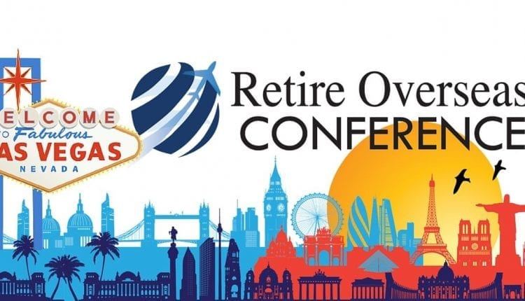 2016 Retire Overseas Conference Las Vegas