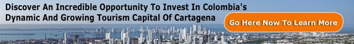 Discover An Incredible Opportunity To Invest In Colombia's Dynamic And Growing Tourism Capital Of Cartagena