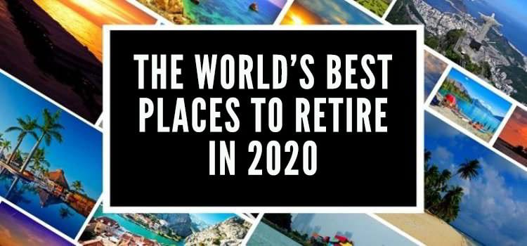 best places to retire in 2020